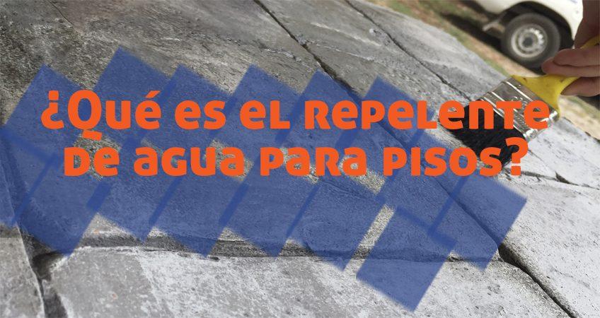 Repelente de agua para pisos